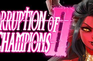 Corruption of Champions II Complete 100% Achievements Unlocked + Secret Endings 1 - steamsplay.com