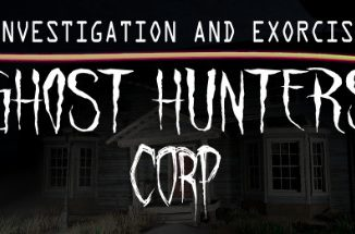 Ghost Hunters Corp Beginner's Guide + Ghost Type Info + All Maps + Evidence Types 1 - steamsplay.com