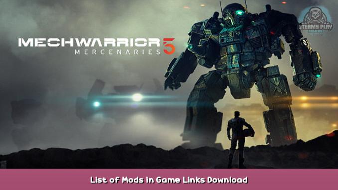 MechWarrior 5: Mercenaries List of Mods in Game + Links Download 1 - steamsplay.com