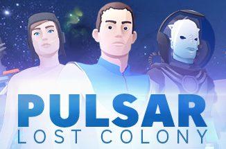 PULSAR: Lost Colony Pulsar Lost Colony How to become a Scientist Idea 1 - steamsplay.com