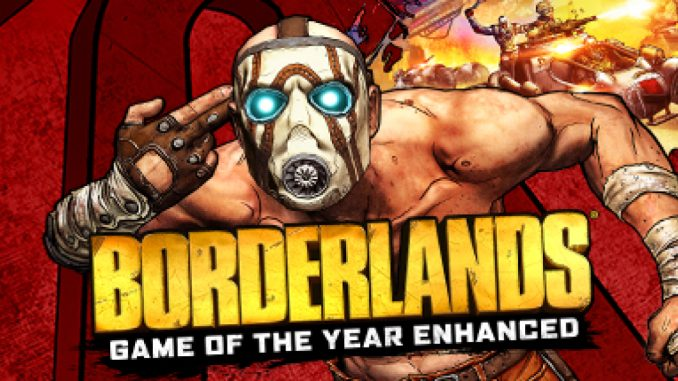 Borderlands GOTY Enhanced Oasis Map Hub Modding Tutorial + DLC 1 - steamsplay.com