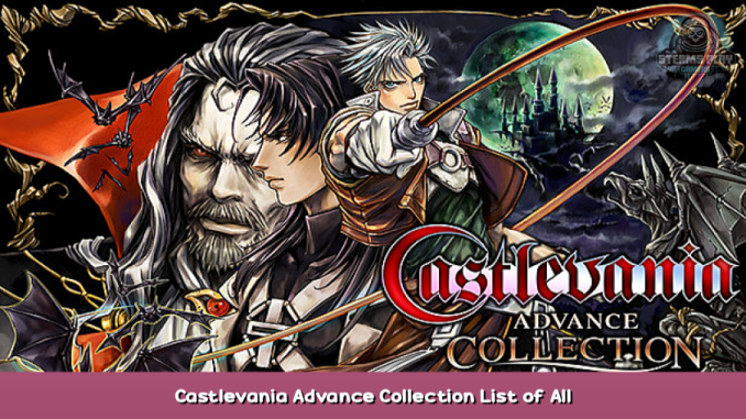 Castlevania Advance Collection List of All Collectible Items + Map Location GuideCastlevania Advance Collection List of All Collectible Items + Map Location Guide 1 - steamsplay.com