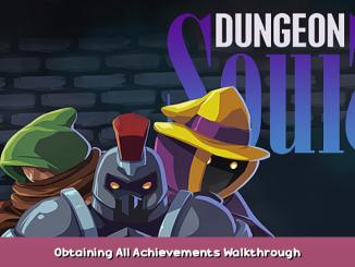 Dungeon Souls Obtaining All Achievements + Walkthrough 1 - steamsplay.com