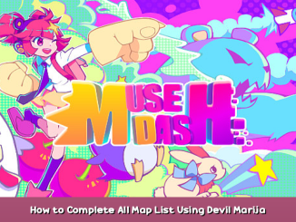 Muse Dash How to Complete All Map List Using Devil Marija Guide 1 - steamsplay.com