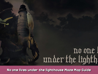 No one lives under the lighthouse Maze Map Guide 3 - steamsplay.com