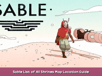 Sable List of All Shrines Map Location Guide 1 - steamsplay.com