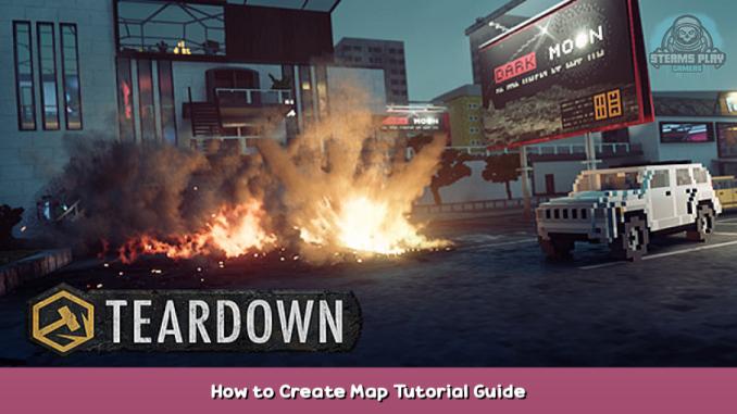 Teardown How to Create Map Tutorial Guide 1 - steamsplay.com