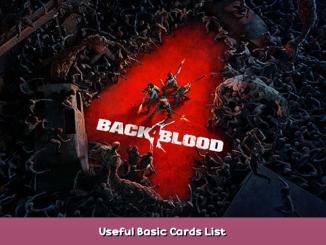 Back 4 Blood Useful Basic Cards List 1 - steamsplay.com