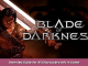 Blade of Darkness Overview Guide for All Characters Info in Game Guide 1 - steamsplay.com