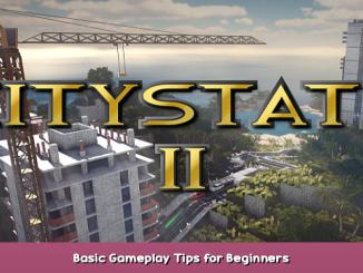Citystate II Basic Gameplay Tips for Beginners 1 - steamsplay.com