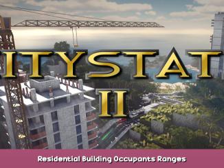 Citystate II Residential Building Occupants Ranges 1 - steamsplay.com