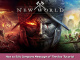 New World How to Edit Company Message of The Day Tutorial 1 - steamsplay.com