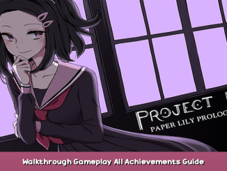 Project Kat – Paper Lily Prologue Walkthrough Gameplay + All Achievements Guide 1 - steamsplay.com