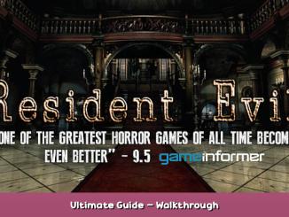 Resident Evil Ultimate Guide – Walkthrough 1 - steamsplay.com