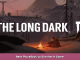 The Long Dark Best Place/Spot to Survive in Game 1 - steamsplay.com