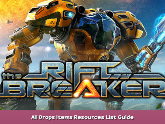The Riftbreaker All Drops Items & Resources List Guide 1 - steamsplay.com